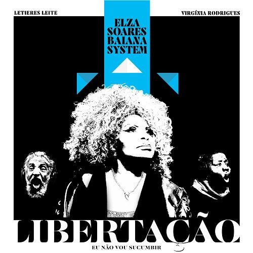 """Elza Soares lança """"Libertação"""", primeiro single do álbum """"Planeta Fome"""""""